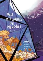 Couverture du livre « Des milliards de miroirs » de Robin Cousin aux éditions Editions Flblb