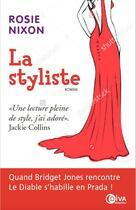 Couverture du livre « La styliste » de Rosie Nixon aux éditions Diva