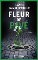 Couverture du livre « Fleur de pavé » de Jeanne Faivre D'Arcier aux éditions Delpierre