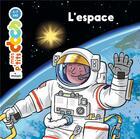 Couverture du livre « L'espace » de Stephanie Ledu aux éditions Milan