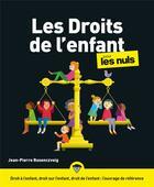 Couverture du livre « Les droits de l'enfant pour les nuls » de Stephane Martinez et Jean-Pierre Rosenczveig aux éditions First