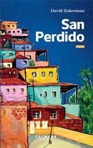 Couverture du livre « San Perdido » de David Zukerman aux éditions Calmann-levy