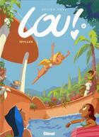 Couverture du livre « Lou ! T.4 ; idylles » de Julien Neel aux éditions Glenat