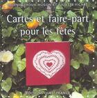 Couverture du livre « Cartes et faire-part pour les fêtes » de Helene Leroux-Hugon et Juliette Vicart aux éditions Ouest France