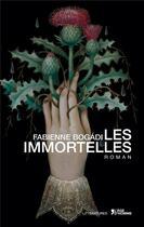 Couverture du livre « Les immortelles » de Fabienne Bogadi aux éditions L'age D'homme