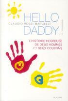 Couverture du livre « Hello daddy ! » de Claudio Rossi Marcelli aux éditions Slatkine