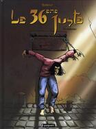Couverture du livre « Le 36ème juste t.3 ; l'achèvement » de Franck Dumouilla aux éditions Paquet