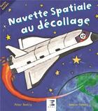 Couverture du livre « Navette spatiale au décollage » de Peter Bently et Louise Conway aux éditions Etai