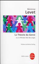 Couverture du livre « La théorie du genre » de Berenice Levet aux éditions Lgf