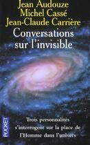 Couverture du livre « Conversations Sur L'Invisible » de Jean Audouze aux éditions Pocket