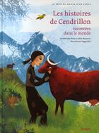 Couverture du livre « Les histoires de Cendrillon racontées dans le monde » de Gilles Bizouerne et Fabienne Morel et Peggy Nille aux éditions Syros