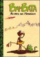 Couverture du livre « Bambata aux pays des merveilles » de Cecile Marty aux éditions Du Mont