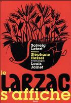 Couverture du livre « Le Larzac s'affiche » de Solveig Letort aux éditions Seuil