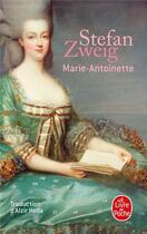 Couverture du livre « Marie-Antoinette » de Stefan Zweig aux éditions Lgf