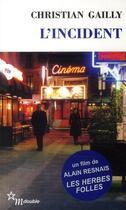 Couverture du livre « L'incident » de Christian Gailly aux éditions Minuit