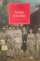 Couverture du livre « L'enfant et le soldat » de Marie Etienne aux éditions Table Ronde