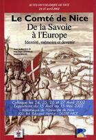 Couverture du livre « Le comté de nice : de la savoie à l'europe » de Jean-Marc Giaume et Jerome Magail aux éditions Serre