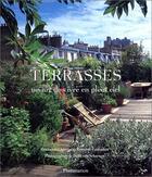 Couverture du livre « Terrasses ; un art de vivre en pleine » de Alexandra D Arnoux aux éditions Maison Rustique
