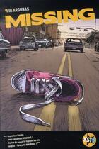 Couverture du livre « Missing » de Will Argunas aux éditions Casterman