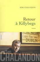 Couverture du livre « Retour à Killybegs » de Sorj Chalandon aux éditions Grasset Et Fasquelle