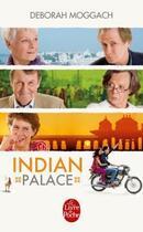 Couverture du livre « Indian palace » de Deborah Moggach aux éditions Lgf