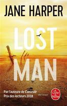Couverture du livre « Lost man » de Jane Harper aux éditions Lgf