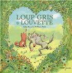 Couverture du livre « Loup gris et louvette » de Ronan Badel et Gilles Bizouerne aux éditions Didier Jeunesse
