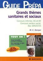 Couverture du livre « Grands thèmes sanitaires et sociaux (6e édition) » de Marie-Christine Denoyer aux éditions Elsevier-masson