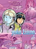 Couverture du livre « Yoko Tsuno ; INTEGRALE VOL.9 ; secrets et maléfices » de Roger Leloup aux éditions Dupuis