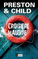 Couverture du livre « Croisière maudite » de Douglas Preston et Lincoln Child aux éditions Archipel