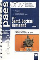 Couverture du livre « Qcm Paes Sante Societe Humanite Tome1 Ue 7 » de R. Guitton aux éditions Vernazobres Grego