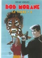 Couverture du livre « Bob Morane ; le tigre t.2 » de Henri Vernes aux éditions Ananke