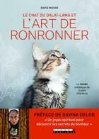 Couverture du livre « Le chat du dalaï-lama et l'art de ronronner ; le roman initatique de la paix intérieure » de David Michie aux éditions Leduc.s