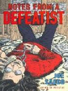 Couverture du livre « Notes from a defeatist » de Joe Sacco aux éditions Jonathan Cape