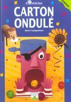 Couverture du livre « Carton ondule » de Denis Cauquetoux aux éditions Fleurus