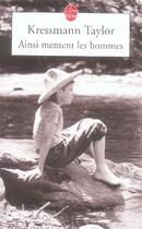 Couverture du livre « Ainsi mentent les hommes » de Kathrine Kressmann Taylor aux éditions Lgf