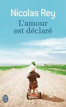 Couverture du livre « L'amour est declaré » de Nicolas Rey aux éditions J'ai Lu