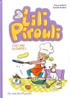 Couverture du livre « Lili Pirouli T.5 ; c'est moi la cheffe ! » de Armelle Modere et Nancy Guilbert aux éditions Des Ronds Dans L'o