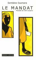 Couverture du livre « Le mandat ; vehi ciosane » de Ousmane Sembene aux éditions Presence Africaine