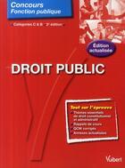 Couverture du livre « Droit public ; catégorie C et B (2e édition) » de Pierre Lievre aux éditions Vuibert