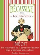 Couverture du livre « Bécassine ; les historiettes t.2 ; 1908-1912 » de Caumery et Joseph-Porphyre Pinchon aux éditions Hachette Comics