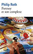 Couverture du livre « Portnoy Et Son Complexe » de Philip Roth aux éditions Gallimard