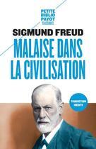 Couverture du livre « Malaise dans la civilisation » de Sigmund Freud aux éditions Payot