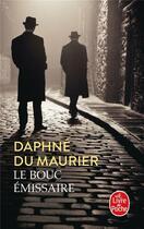 Couverture du livre « Le bouc émissaire » de Daphne Du Maurier aux éditions Lgf