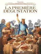Couverture du livre « La première dégustation » de Eric Corbeyran et Brice Goepfert aux éditions Glenat