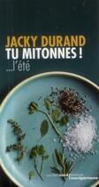 Couverture du livre « Tu mitonnes ! ... l'été » de Jacky Durand aux éditions Carnets Nord