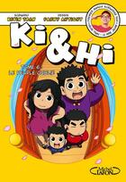Couverture du livre « Ki & Hi T.6 ; le peuple oublié » de Fanny Antigny et Kevin Tran aux éditions Michel Lafon