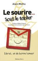Couverture du livre « Le sourire... sous le tablier ; libres... et de bonne humeur » de Alain Mothu aux éditions Dervy