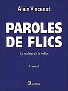 Couverture du livre « Paroles de flic » de Alain Vincenot aux éditions Romillat