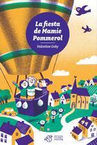 Couverture du livre « La fiesta de Mamie Pommerol » de Valentine Goby aux éditions Thierry Magnier